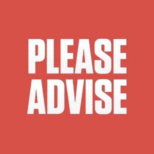 Please Advise